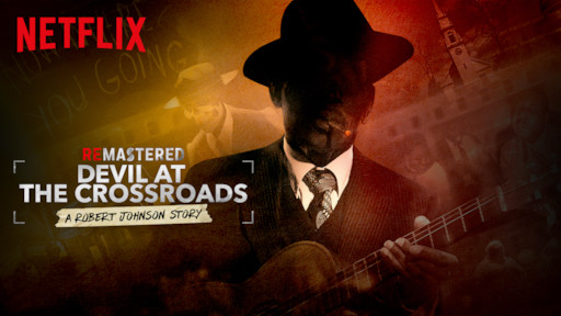 Review: REMASTERED: DEVIL AT THE CROSSROADS (***) on NETFLIX ...